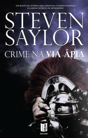Crime na Via Ápia by Steven Saylor