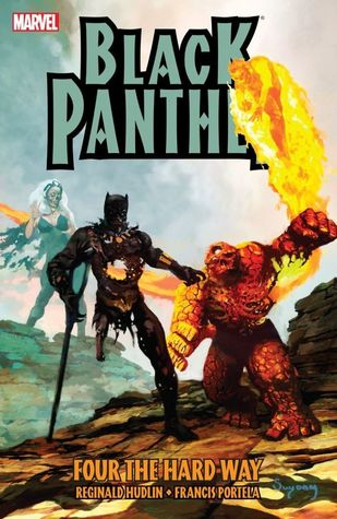 Black Panther: Four The Hard Way by Manuel García, Reginald Hudlin