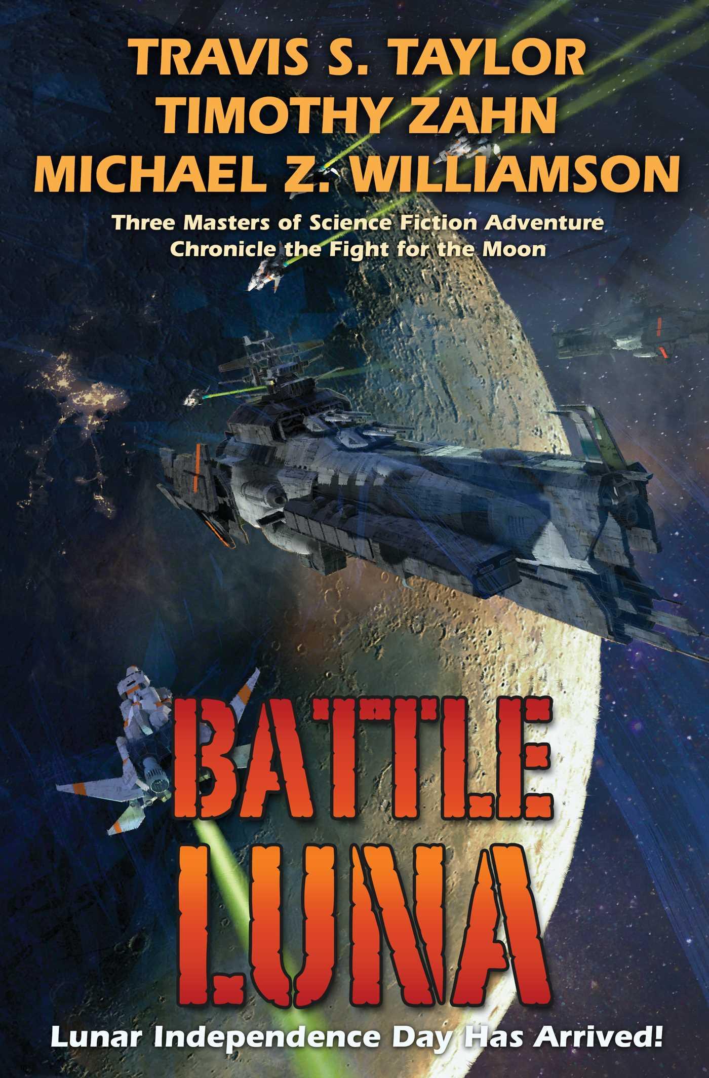 Battle Luna by Timothy Zahn, Travis S. Taylor, Michael Z. Williamson