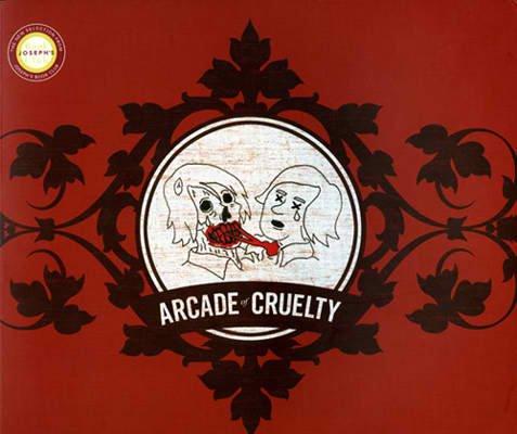 Arcade Of Cruelty by Joseph Larkin