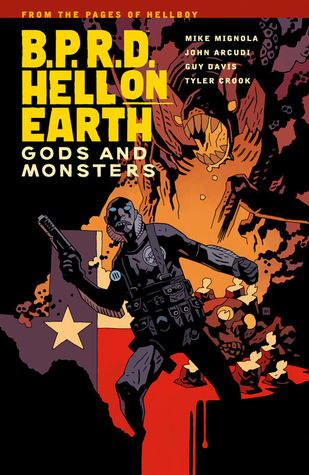 B.P.R.D. Hell on Earth, Vol. 2: Gods and Monsters by Mike Mignola, Tyler Crook, Guy Davis, John Arcudi