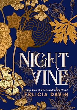 Nightvine by Felicia Davin