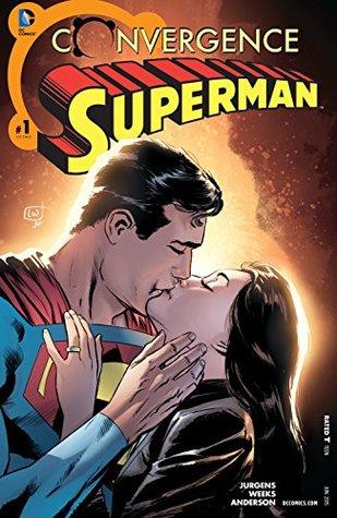Convergence: Superman #1 by Norm Rapmund, Lee Weeks, Dan Jurgens, Brad Anderson