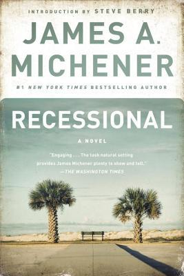 Recessional: A Novel by Steve Berry, James A. Michener