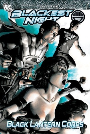 Blackest Night: Black Lantern Corps, Vol. 2 by Various, Eddy Barrows, Ruy Jose, Scott Kolins, Geoff Johns, Greg Rucka, James Robinson, Nicola Scott
