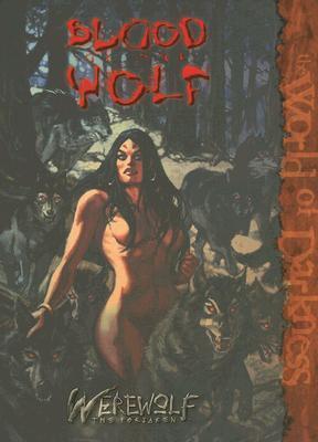Blood of the Wolf by Peter Schaefer, Matthew McFarland