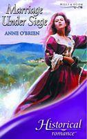 Marriage Under Siege by Anne O'Brien