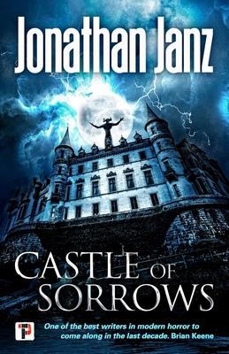 Castle of Sorrows by Jonathan Janz