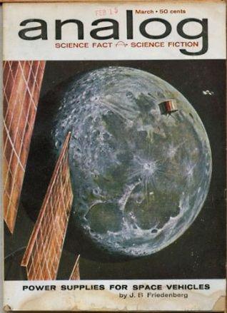 Analog Science Fiction and Fact, 1962 March by Poul Anderson, Christopher Anvil, Randall Garrett, John Brunner, John W. Campbell Jr., Roger Dee, J.B. Friedenberg