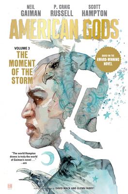 American Gods, Vol. 3: The Moment of the Storm by Rick Parker, P Craig Russell, Scott Hampton, Neil Gaiman
