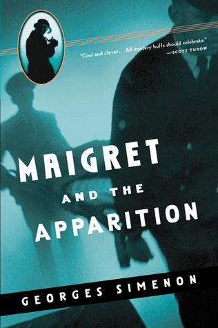 Maigret and the Apparition by Georges Simenon, Eileen Ellenbogen