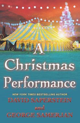 A Christmas Performance by David Saperstein, George Samerjan