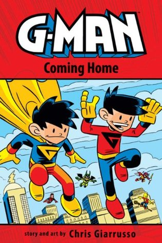 G-Man Volume 3: Coming Home by Chris Giarrusso