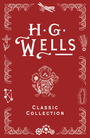 H.G. Wells Classic Collection I by Les Edwards, H.G. Wells