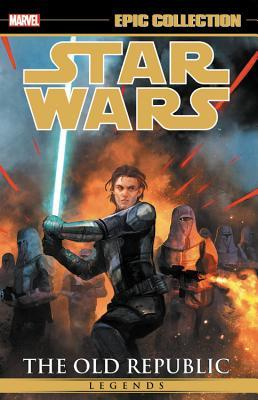Star Wars Legends Epic Collection: The Old Republic, Vol. 3 by Ron Chan, Bong Dazo, John Jackson Miller, Brian Ching, Chris Avellone, Dean Zachary