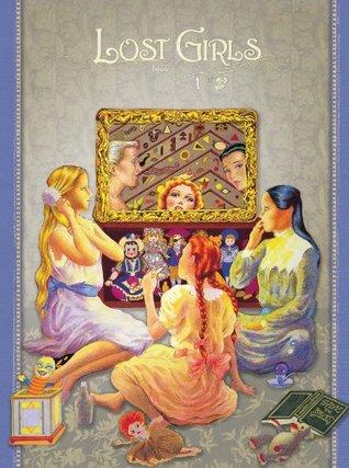 Lost Girls Book 1: Older Children by Alan Moore, Melinda Gebbie