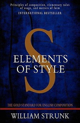 Elements of Style: Modern Edition by William Strunk