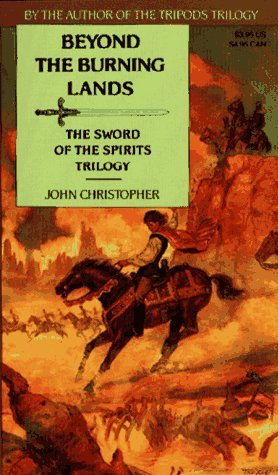 Beyond the Burning Lands by John Christopher