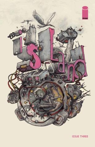 Island #3 by Kate Craig, Brandon Graham, Emma Ríos, Tessa Black, Malachi Ward, Matt Sheean, Dilraj Mann, Ludroe, José Domingo, Farel Dalrymple, Katie Lane, Amy Clare