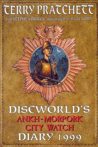 Discworld's Ankh Morpork City Watch Diary 1999 by Stephen Briggs, Terry Pratchett, Paul Kidby