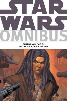 Star Wars Omnibus: Quinlan Vos: Jedi in Darkness by Matt Hollingsworth, Jon Foster, Andrew Robinson, Pat Mills, Kilian Plunkett, John Ostrander, Dan Jackson, Jan Duursema, Dave McCraig