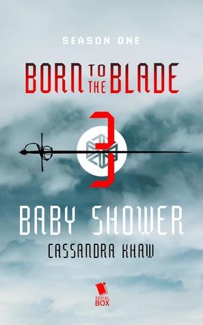 Baby Shower by Cassandra Khaw