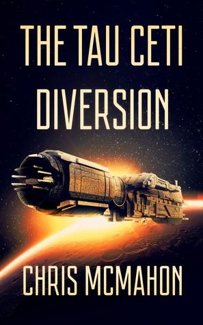 The Tau Ceti Diversion by Chris McMahon