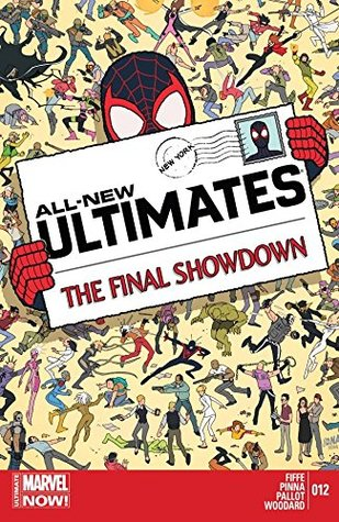 All-New Ultimates #12 by Amilcar Pinna, Michel Fiffe, David Nakayama