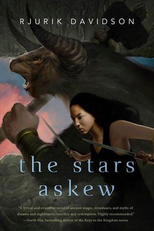 The Stars Askew by Rjurik Davidson