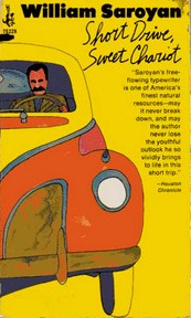 Short Drive, Sweet Chariot by William Saroyan