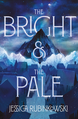 The Bright and the Pale (Fairyloot Edition) by Jessica Rubinkowski