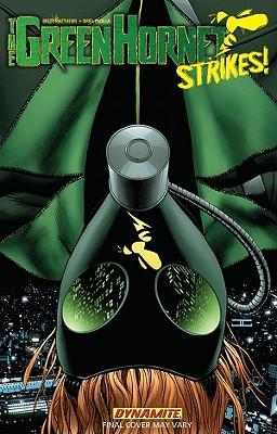 Green Hornet Strikes Volume 1 by Brett Matthews