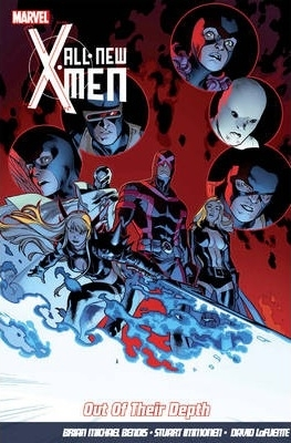 All-New X-Men, Vol. 3: Out of Their Depth by Brian Michael Bendis, David Lafuente, Stuart Immonen