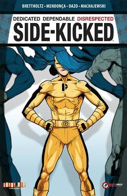 Side-Kicked by Miguel Mendonça, Bong Dazo, Russell Brettholtz