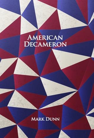 American Decameron by Mark Dunn