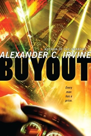 Buyout by Alexander C. Irvine