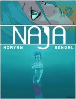 Naja by Jean-David Morvan, Bengal