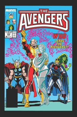 Avengers Epic Collection: Heavy Metal by Mark Gruenwald, Roger Stern, Ralph Macchio