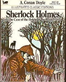 Sherlock Holmes and the Case of the Hound of the Baskervilles (Illustrated Classic Editions) by Malvina G. Vogel, Arthur Conan Doyle