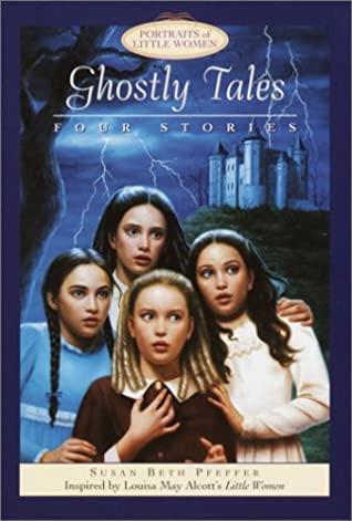 Ghostly Tales by Laura Maestro, Susan Beth Pfeffer, Marcy Dunn Ramsey