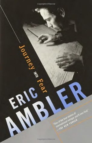 Journey Into Fear by Eric Ambler