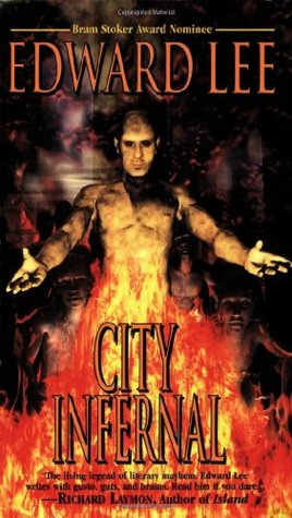 City Infernal by Edward Lee