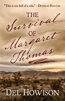 The Survival of Margaret Thomas by del Howison