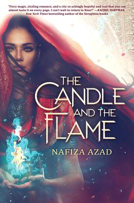 The Candle and the Flame by Nafiza Azad