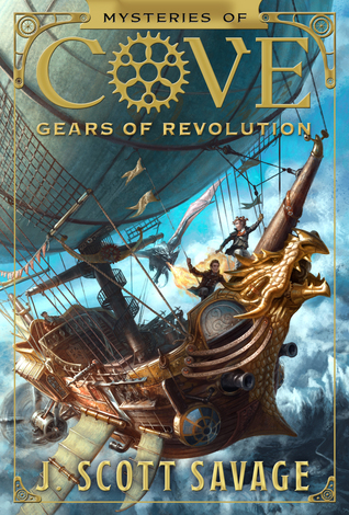 Gears of Revolution by J. Scott Savage
