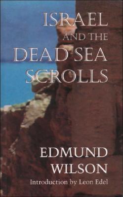 Israel and the Dead Sea Scrolls by Edmund Wilson