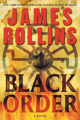 Black Order: A SIGMA Force Novel by James Rollins