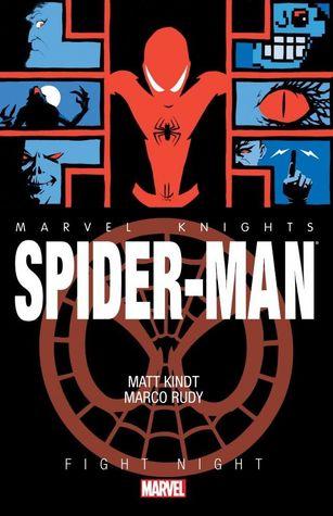 Marvel Knights: Spider-Man: Fight Night by Marco Rudy, Matt Kindt