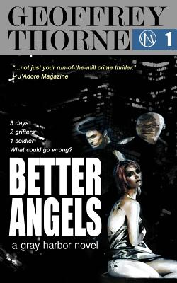 Better Angels: a gray harbor novel by Geoffrey Thorne