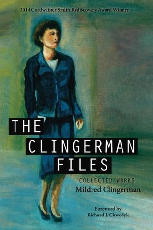The Clingerman Files by Mildred Clingerman